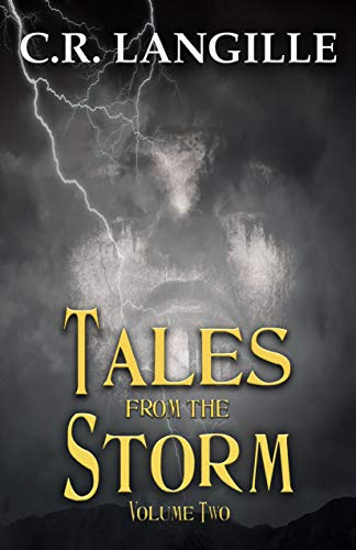 Tales From the Storm Vol 2